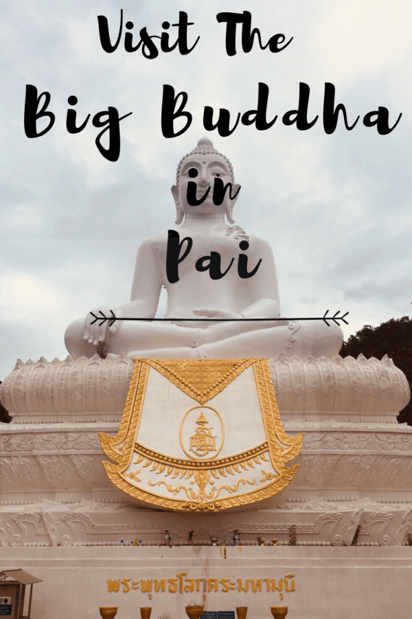Big Buddha in Pai