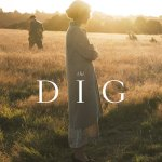 'The Dig' Review: Nothing Stays Lost Forever