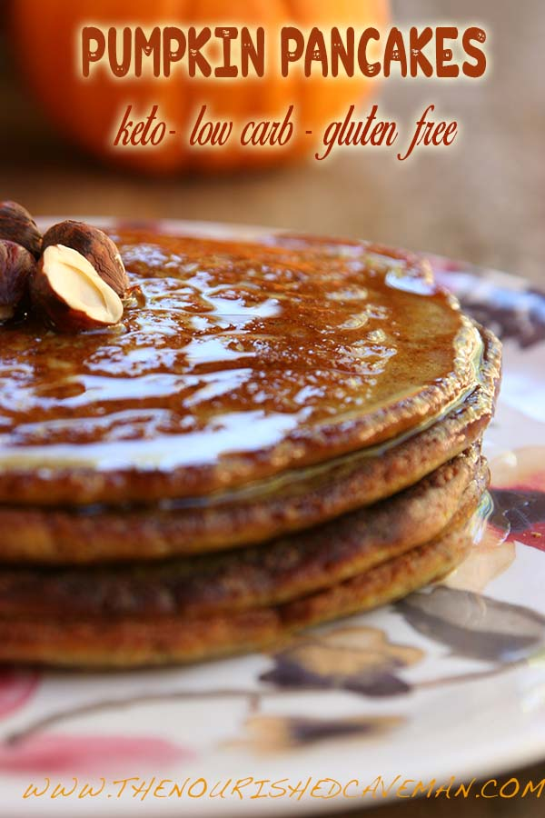 Keto, Low-carb and Gluten Free Pumpkin Pancakes | | The Nourished Caveman