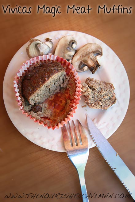 Vivicas Magic Meat Muffins By The Nourished Caveman