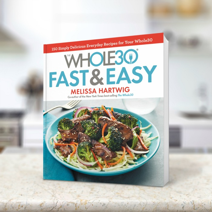 Introducing  Whole30 Fast and Easy  The Nourishing Home