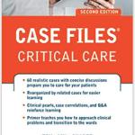 Case Files in Critical Care.
