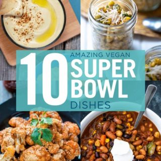 10 Amazing Vegan Super Bowl Dishes