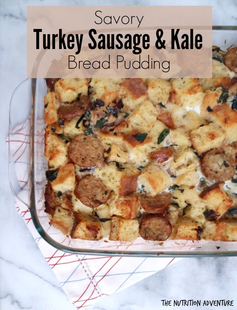 Savory Turkey Sausage & Kale Bread Pudding