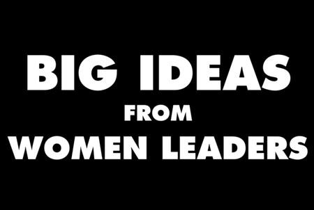 ShopTalk Video   Big Ideas from Women Leaders