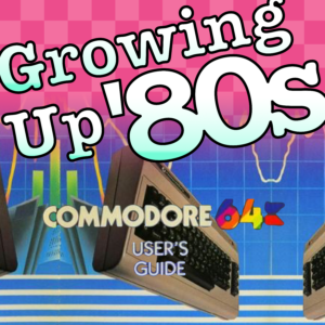 Growing Up '80s Episode 3