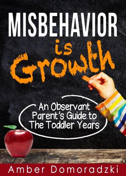 Misbehavior is Growth