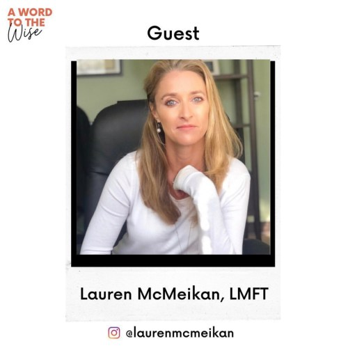Lauren McMeikan Rosen, LMFT, talks Anxiety Disorders on the the Word to the Wise Podcast with Jummie Moses.