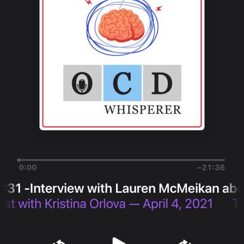 Lauren McMeikan Rosen, LMFT, talks OCD recovery with Kristina Orlova on the OCD Whisperer Podcast.