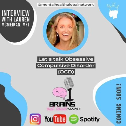 Lauren McMeikan Rosen, LMFT, talks OCD recovery on the Brains Out Loud Podcast.