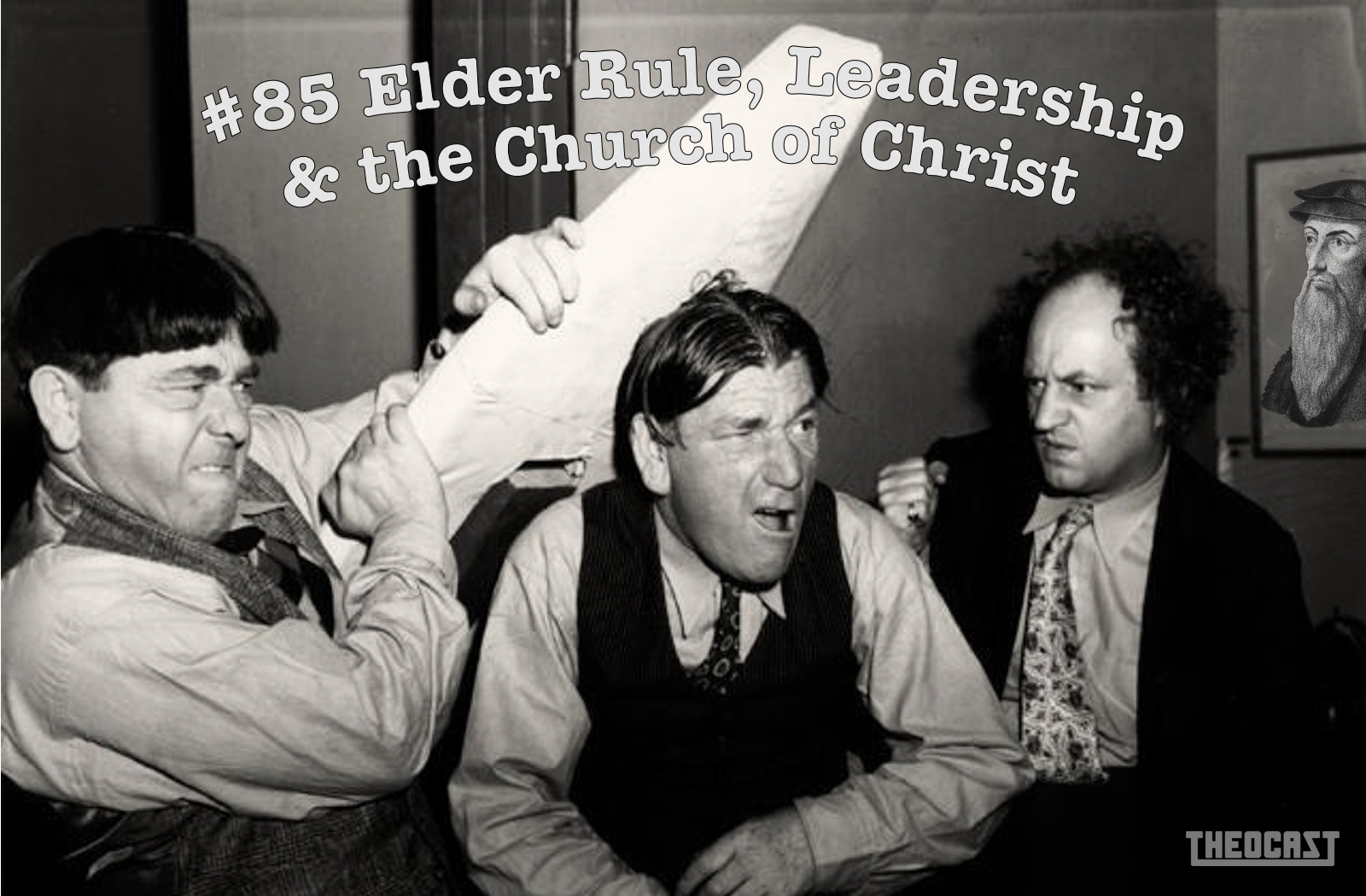 #85 Elder Rule, Leadership and the Church of Christ