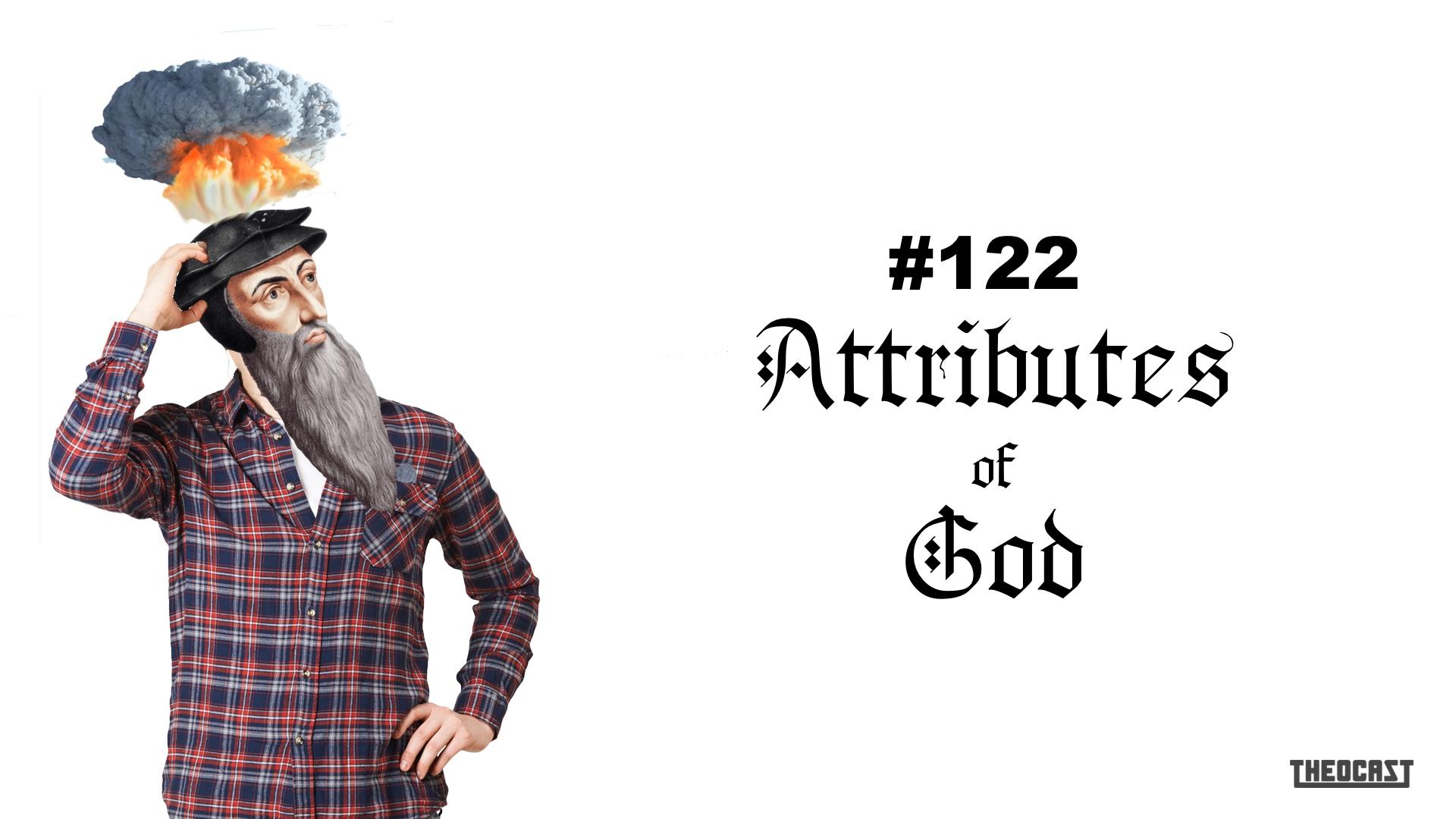 #122 Attributes of God