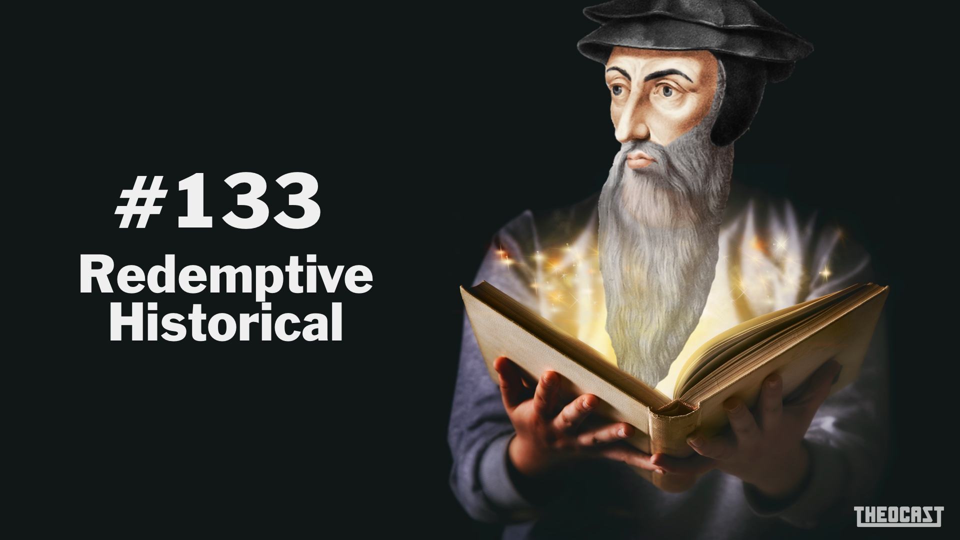 #133 Redemptive Historical