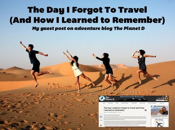 The Day I Forgot To Travel (And How I Learned To Remember)