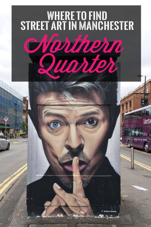 Pin it! Where to find street art in Manchester Northern Quarter