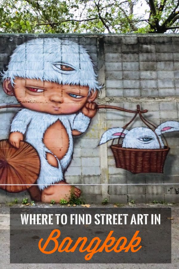 Where to find Street Art in Bangkok Thailand