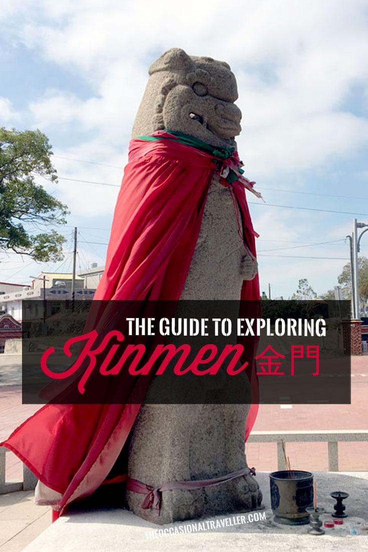 Pin it: Guide to Kinmen