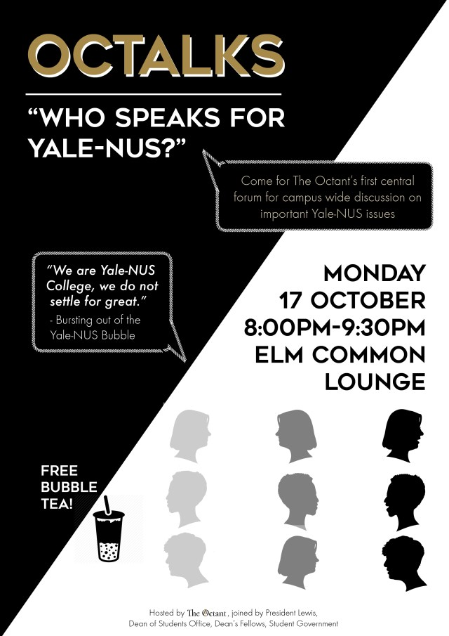 "The Original Title of the Octalk was ""Who Speaks for Yale-NUS?"""