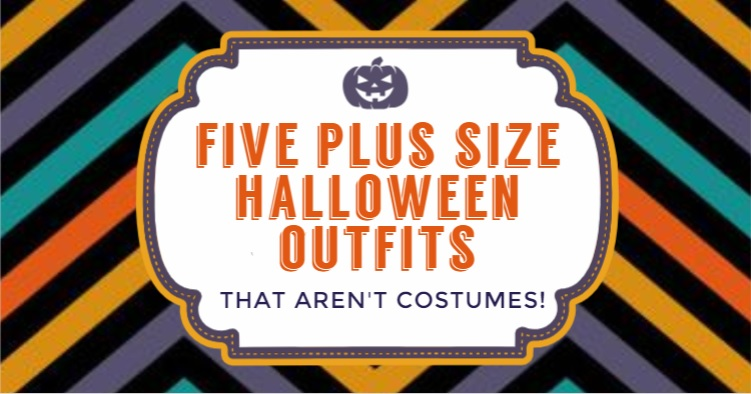 Five Plus Size Halloween Outfits that Aren't Costumes
