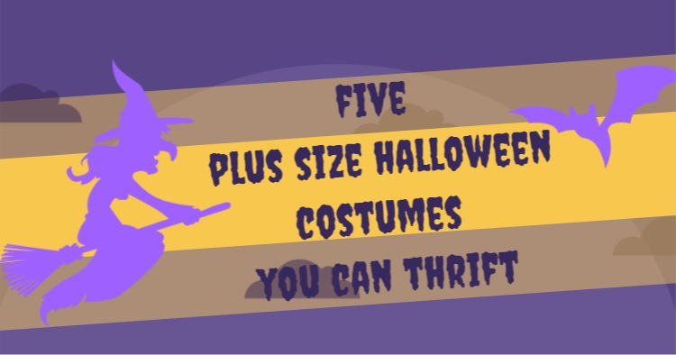 Five Last Minute Plus Size Halloween Costumes You Can Thrift