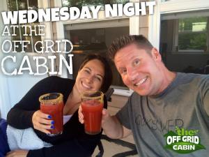 Wednesday Night at The Off Grid Cabin