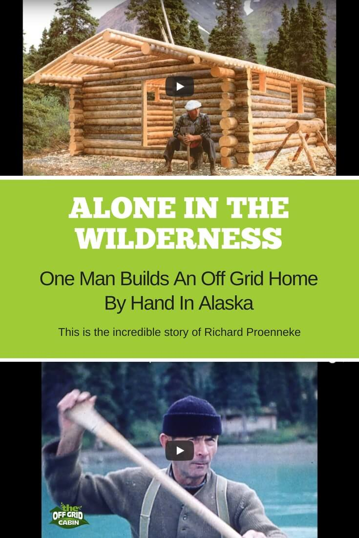 ALONE IN THE WILDERNESS with RICHARD PROENNEKE The Off Grid Cabin Pin