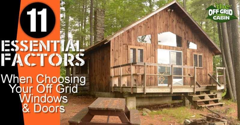 11 Essential Factors When Choosing Off Grid Windows and Doors Facebook