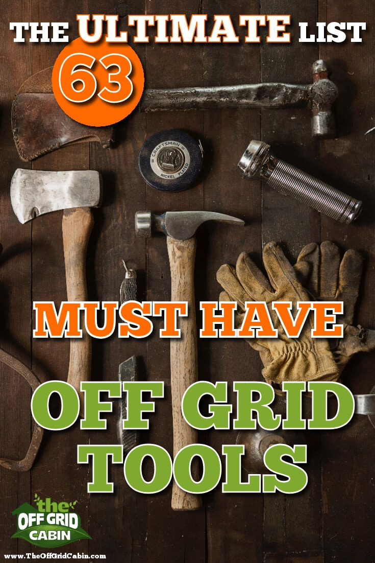 Ultimate List Must Have Off Grid Tools Pin