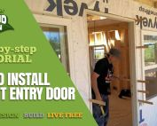 How To Install A Front Entry Door At The Off Grid Cabin