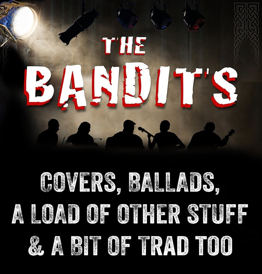 The Bandits at The Old School House