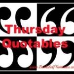 Thursday Quotables Meme