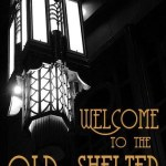 Welcome to the Old Shelter