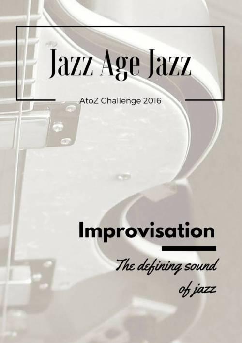 Jazz Age Jazz - Improvisation