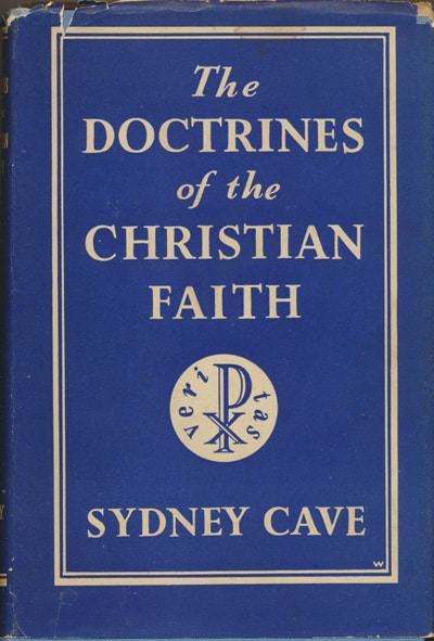 Sydney Cave, The Doctrines of the Christian Faith