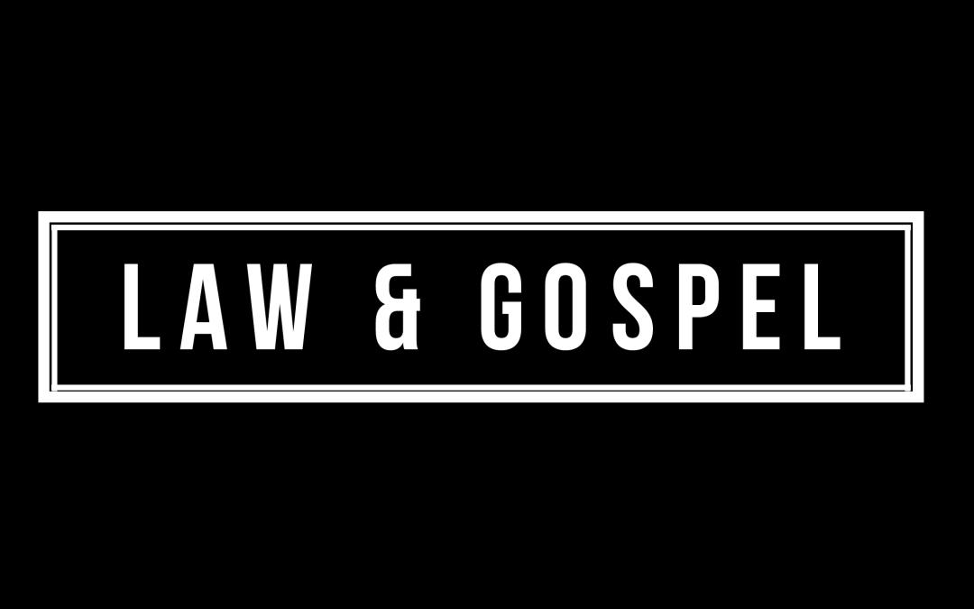Law & Gospel | Best Of Episode