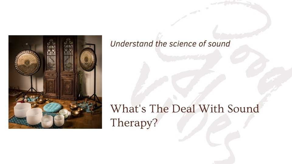 Image of sound healing instruments saying whats the deal with sound therapy a blog by the om shoppe
