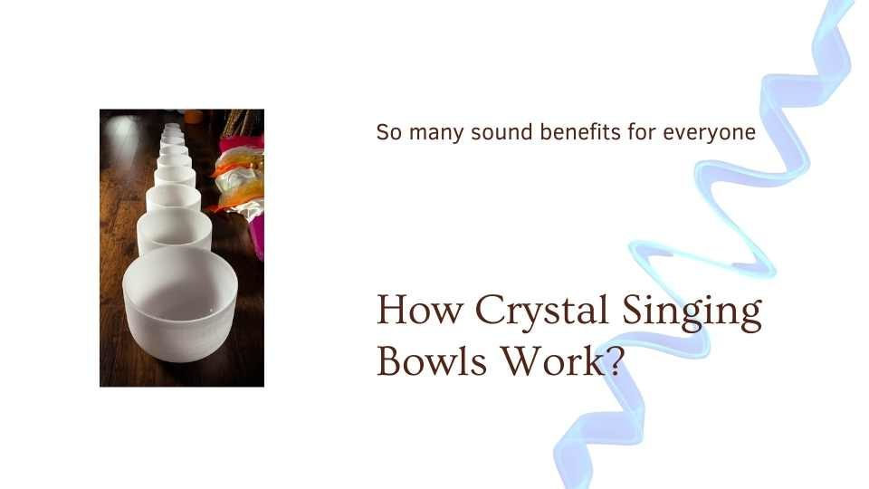 How Crystal Singing Bowls Work Article at The Om Shoppe