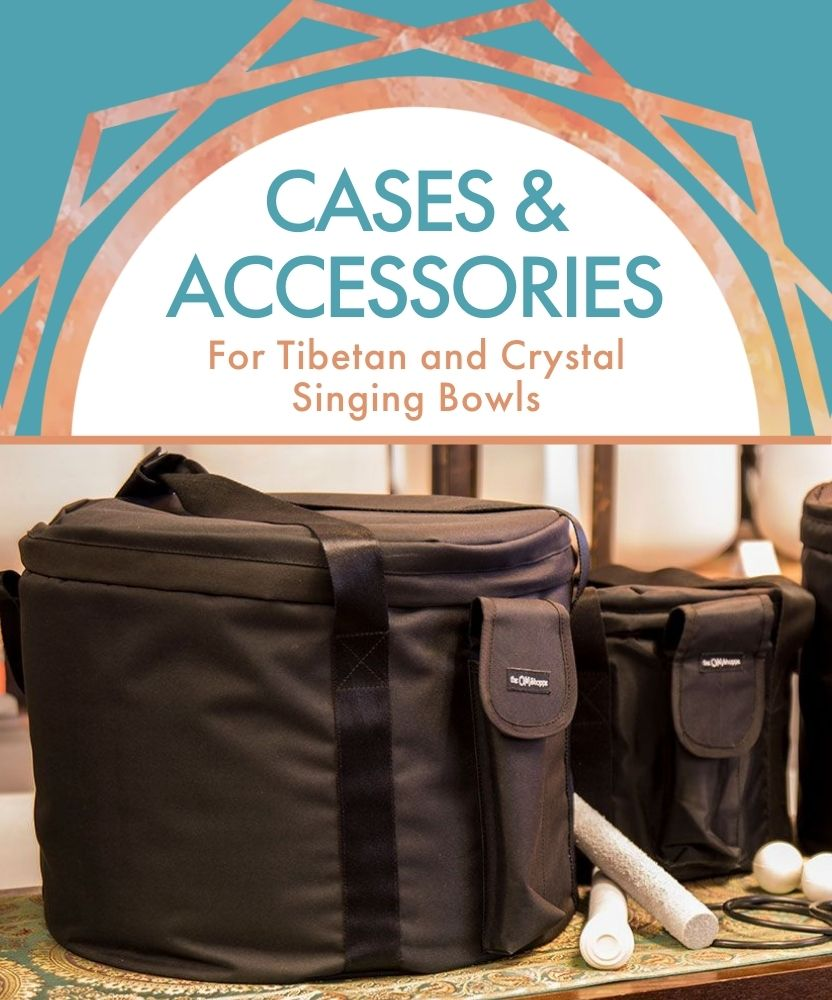 Cases & Accessories for Crystal Singing Bowls