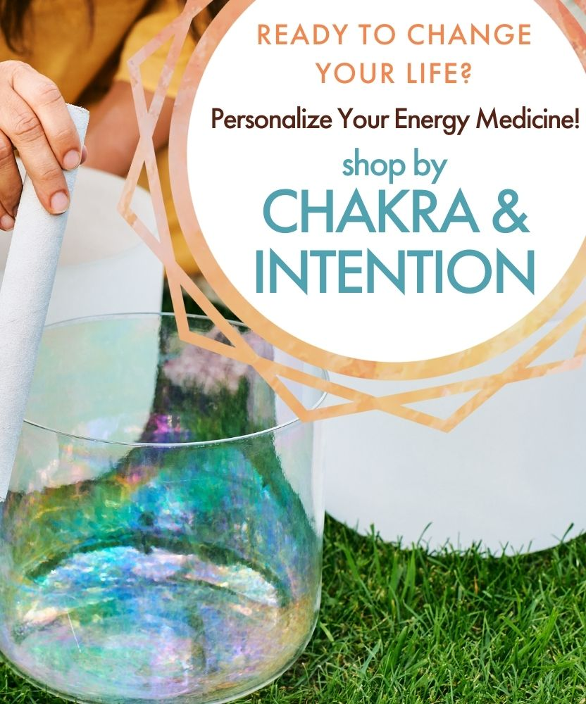 Aura Crystal Bowls: Reads to change your life? Personalize your energy medicine! Shop by Chakra & Intention