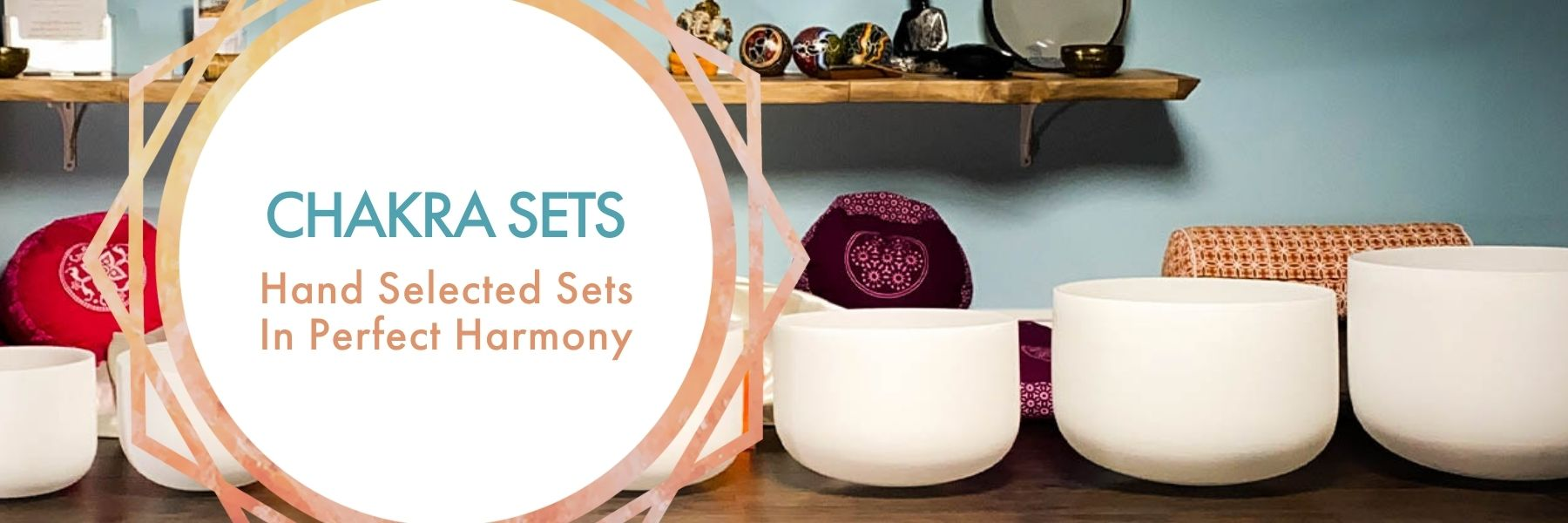 Chakra Sets: Hand Selected in Perfect Harmony; frosted crystal singing bowls