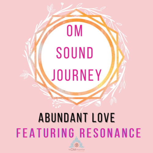 Pink and Orange Geometric symbol with Om sound journey abundant love featuring resonance cover for sound healing music journey