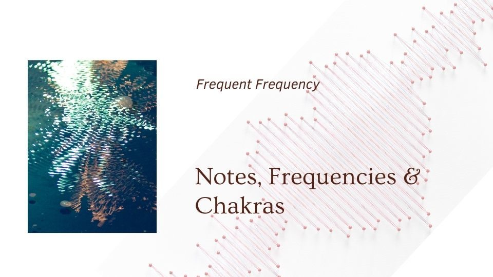 notes and frequencies blog cover