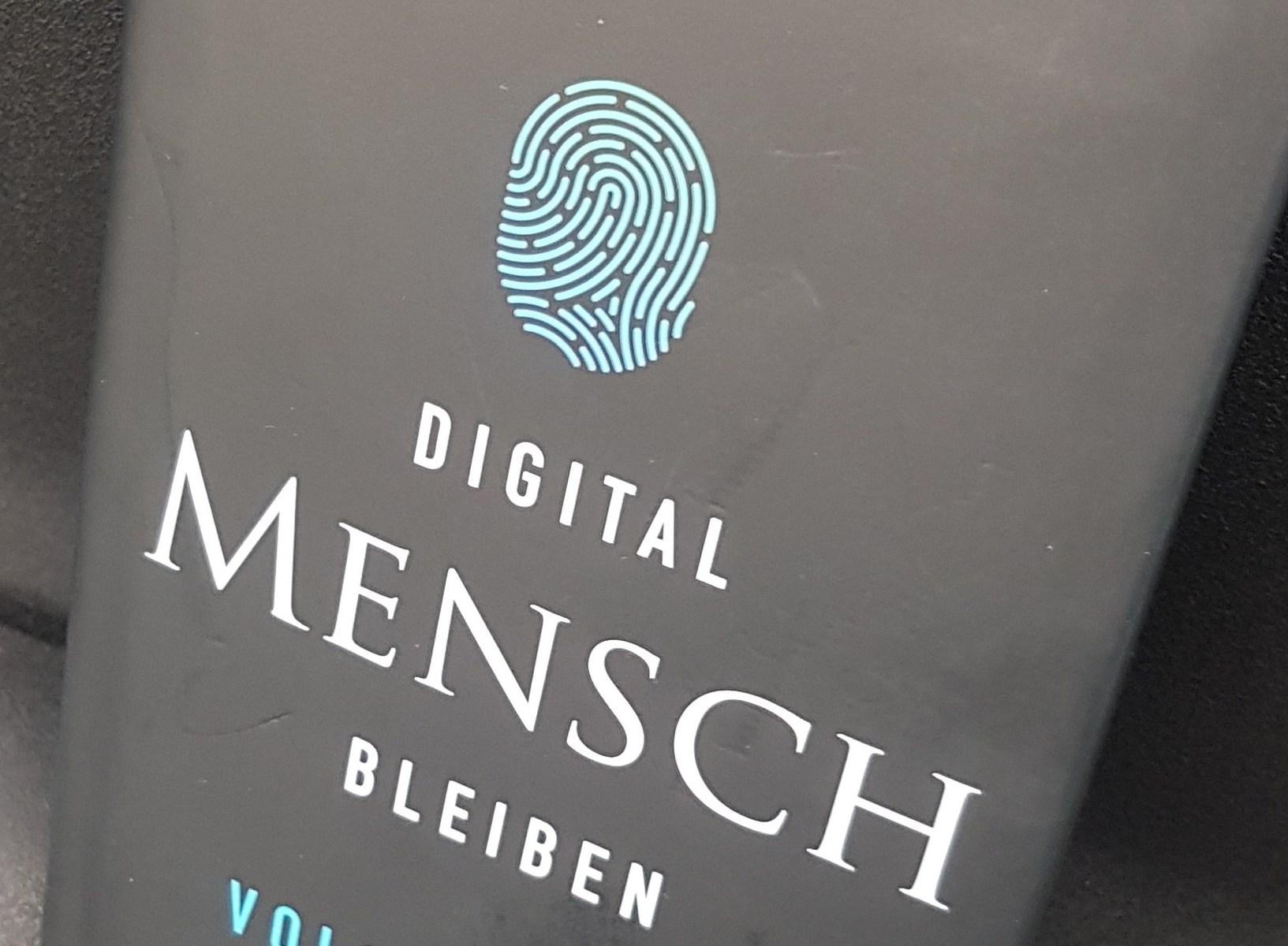 Digital Mensch bleiben