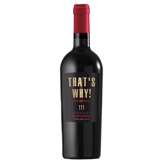 That's Why! - Original Cabernet en Zinfandel