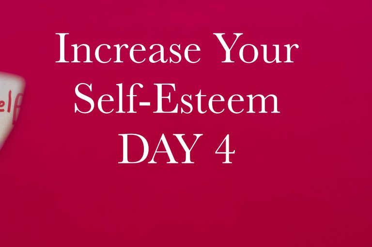 Increase Your Self-Esteem in 10 Days. Day 4: The history of your self-esteem