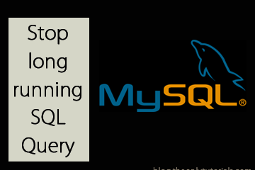 Learn how to stop long running SQL query in MySQL