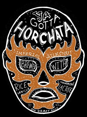 Ya Gotta Horchata