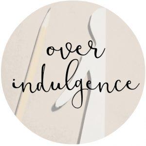 over indulgence