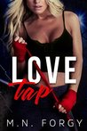 ♥ Book Tour + Giveaway ♥ Love Tap by M.N. Forgy