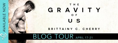 #BlogTour THE GRAVITY OF US by Brittainy C. Cherry